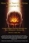 How Your Teen Can Grow a Smarter Brain